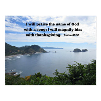 Psalm 69:30 I will praise the name of God... Post Cards