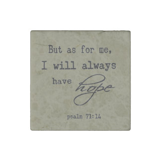 Psalm 71:14 Inspirational Bible Verse Quote Stone Magnets