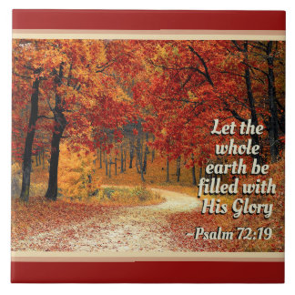 Psalm 72:19 Let the Earth be Filled with His Glory Tile
