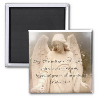 Psalm 91:11 Angels Magnet