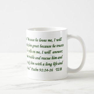 Psalm 91 Because He Loves Me Blue Green Mug