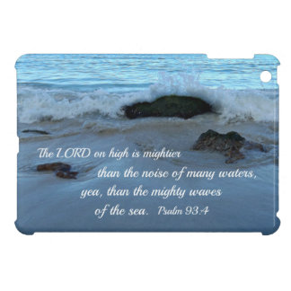 Psalm 93:4 The Lord on high is mightier iPad Mini Covers