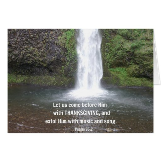 Psalm 95:2 Let us come before Him... Card