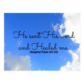 Psalm Christian healing affirmation He sent His Postcard