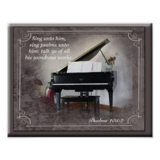 Psalms 105:2 Sing Unto Him - Art Print