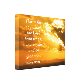 Psalms 118: 24 Canvas Print