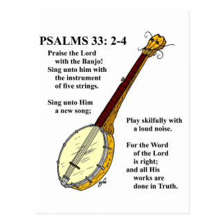 PSALMS 33: Paise the Lord with the Banjo. Postcard
