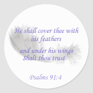Psalms 91:4 He shall cover thee with his feathers Round Sticker
