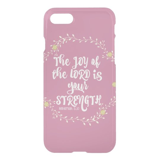 Psalms: Joy of Lord is Strength Verse iPhone 8/7 Case