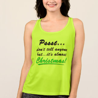 Pssst...almost CHRISTMAS (blk) Tank Top