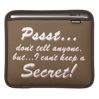 Pssst...I can't keep a SECRET (blk) iPad Sleeve