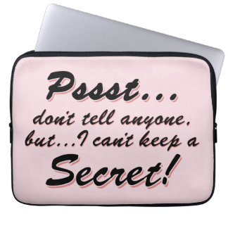 Pssst...I can't keep a SECRET (blk) Laptop Sleeve