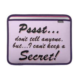 Pssst...I can't keep a SECRET (blk) MacBook Sleeve