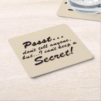 Pssst...I can't keep a SECRET (blk) Square Paper Coaster