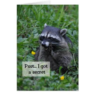 Psst.. I Got a Secret - Funny Raccoon Card