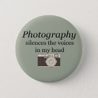pstvimhPhotography silences the voices in my head 2 Inch Round Button