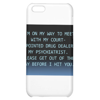 PSYCH DRUG DEALER iPhone 5C COVERS