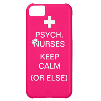 Psych Nurses Keep Calm /Bubble Gum Pink iPhone 5C Case