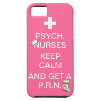 Psych Nurses Keep Calm & Get PRN/Humor iPhone 5 Covers