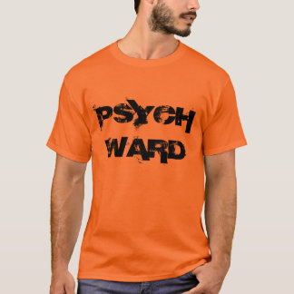 """Psych Ward"" t-shirt"