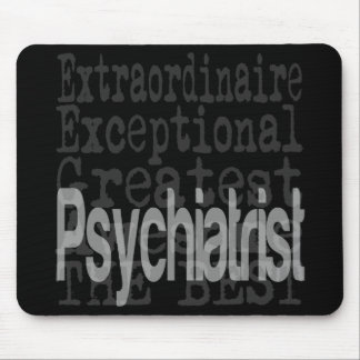 Psychiatrist Extraordinaire Mouse Pad