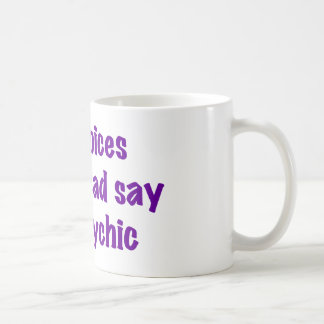 Psychic Voices Coffee Mug
