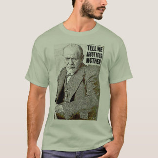 Psychoanalysis,  Psychoanalytic Therapy,FREUD T-Shirt