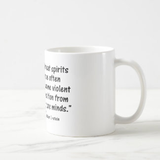 "Psychology Quotes:  ""Great spirits have often over Coffee Mug"