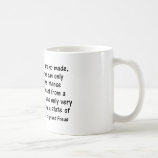 """Psychology  Quotes  """"We are so made..."""" Coffee Mug"""