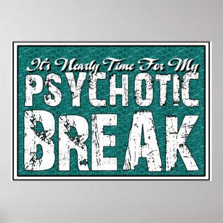Psychotic and Mental Health Humor Poster
