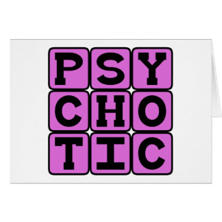 Psychotic, Dangerous Dude Card