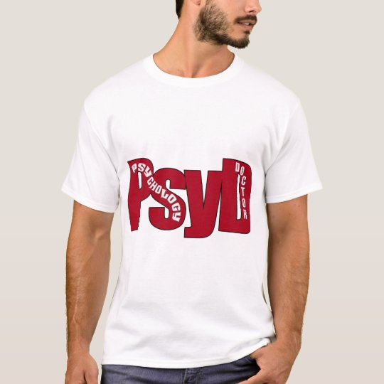 PsyD BIG RED DOCTOR OF PSYCHOLOGY BOLD T-Shirt
