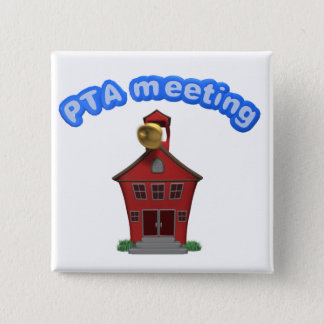 PTA Meeting At School 2 Inch Square Button