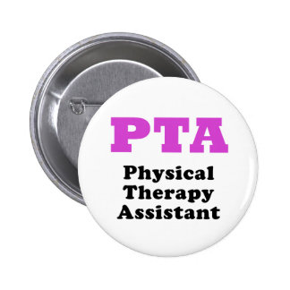 PTA Physical Therapy Assistant 2 Inch Round Button