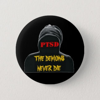 PTSD: THE DEMONS NEVER DIE PIN ON UTTON