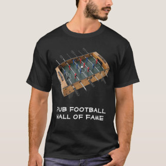 Pub Football Hall Of Fame T-Shirt