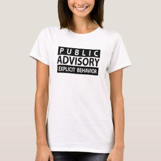 Public Advisory Explicit Behavior Funny T-shirt