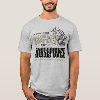 Public Display Of Horsepower T-Shirt
