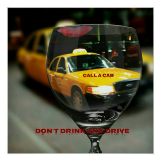 Public Service Don't Drink Drive Cab Awareness Poster
