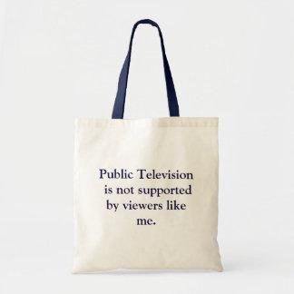 Public Television Pledge Drive Humor Budget Tote Bag