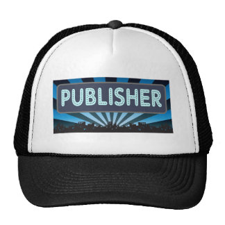 Publisher Marquee Hats