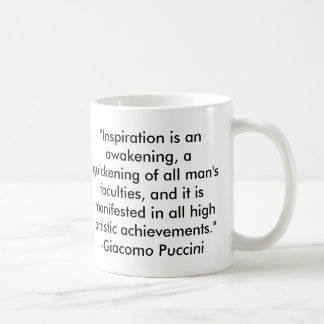 Puccini Quote Coffee Mug