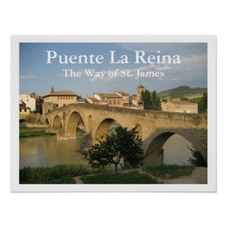 Puente La Reina, The Way of St. James, Spain Poster