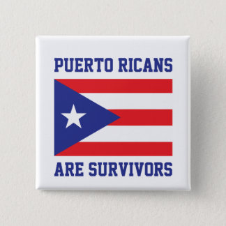 Puerto Ricans are survivors 2 Inch Square Button