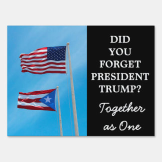 Puerto Rico and American Flag Together Yard Sign