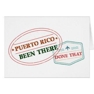 Puerto Rico Been There Done That Card