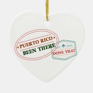 Puerto Rico Been There Done That Ceramic Heart Ornament