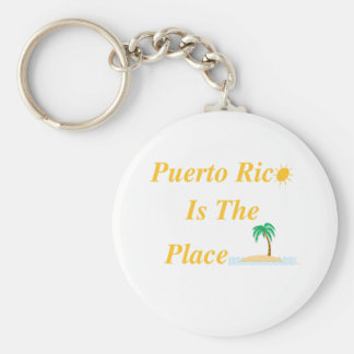 Puerto Rico Is The Place Keychain