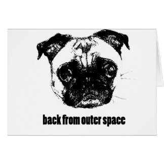 pug alien - back from outer space card