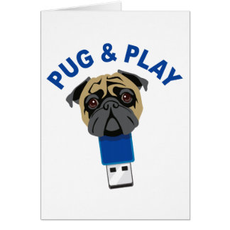 Pug and Play Card